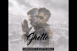 Sarkodie – Ghetto Youth ft. Shatta Wale (Audio Slide)